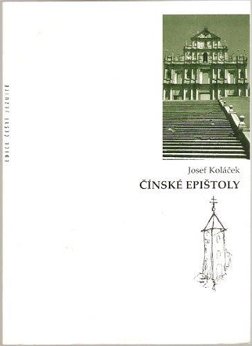Čínské epištoly - J. Koláček