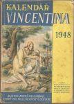 Kalendář Vincentina 1948