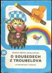 O sousedech z Troubelova - Findová, Špelina