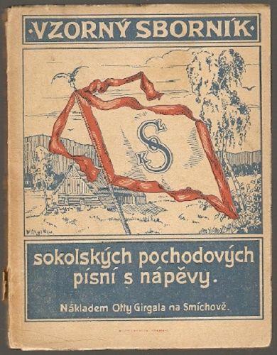 Vzorný sborník sokolských pochodových písní s nápěvy - L. Moulík