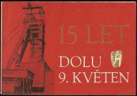 15 let dolu 9. květen 1961 - 1976 - Stonava - okr. Karviná