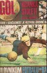 Mimořádné vydání Stadionu Gól 1967 - Branka století