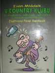 V country klubu - I. Mládek