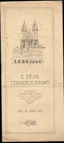 Z dějin Týnských zvonů - chrám Matky Boží před Týnem Praha - A. Šorm
