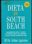 Dieta ze South Beach - MUDr. A. Agatston
