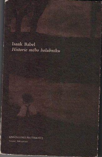 Historie mého holubníku - Isaak Babel