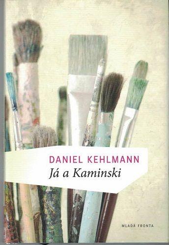 Já a Kaminski - D. Kehlmann