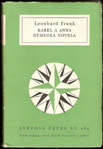 Karel a Anna, Německá novela - L. Frank
