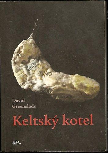 Keltský kotel - D. Greenslade