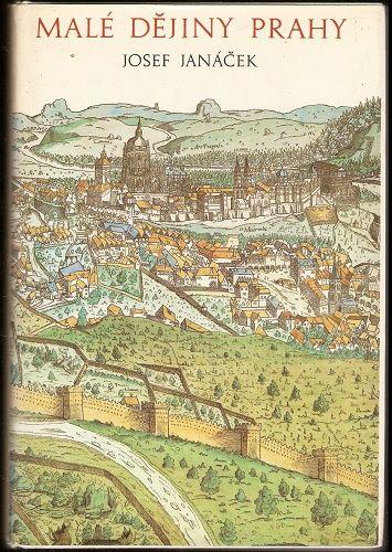 Malé dějiny Prahy - J. Janáček