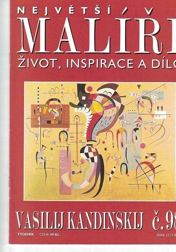 Největší malíř - Vasilij Kandinskij
