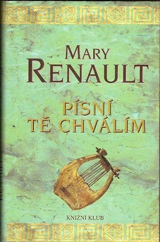 Písní Tě chválím - M. Renault