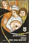 Sólo pro dva mistry - J. Keller