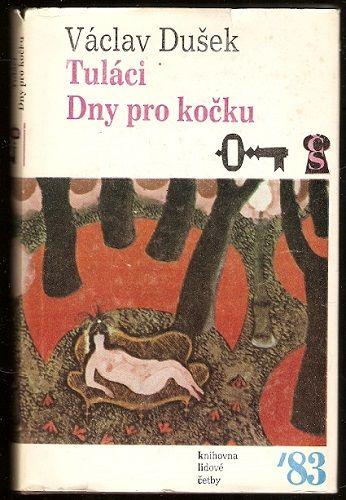 Tuláci, Dny pro kočku - V. Dušek