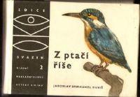 Z ptačí říše - J. Spirhanzl Duriš
