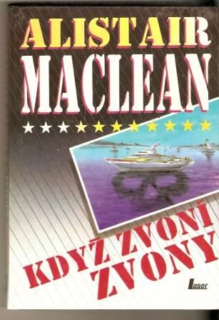 Když zvony zvoní - A. MacLean