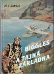 Biggles a tajná základna - W. E. Johns