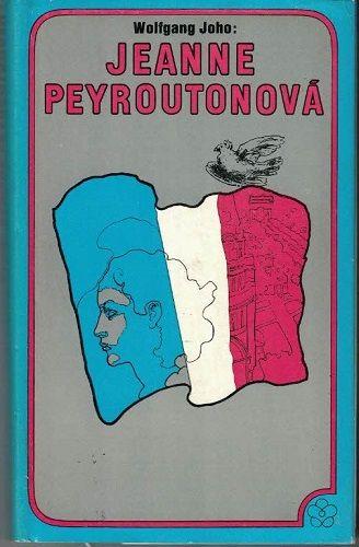 Jeanne Peyroutonová - W. Joho