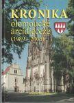 Kronika olomoucké arcidiecéze 1989 - 2005 - J. Pala