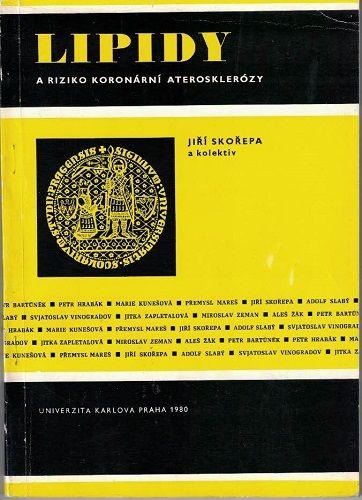 Lipidy a riziko koronární ateroskleróry - J. Skořepa a kol.