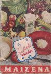 Maizena - kuchařské předpisy
