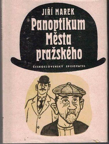 Panoptikum Města pražského - J. Marek, il. K. Lhoták
