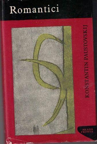 Romantici - K. Paustovskij