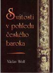 Svátosti v pohledu českého baroka - V. Wolf