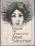 Ábel Sánchez - M. de Unamuno