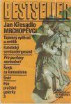 Bestseller 4 - např. Mrchopěvci - J. Křesadlo, Švejk za komunismu ast.