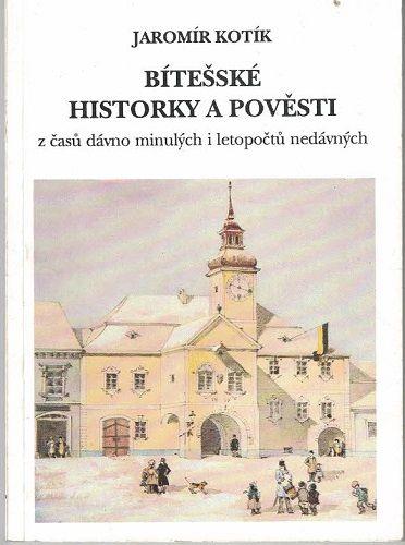 Bítešské historky a pověsti - J. Kotík