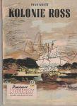 Kolonie Ross - I. Kratt