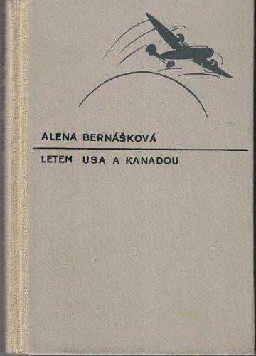 Letem USA a Kanadou - A. Bernášková