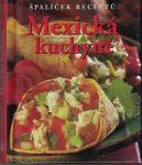 Mexická kuchyně - špalíček receptů