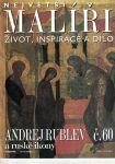 Největší malíři - Andrej Rublev a ruské ikony