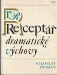 Receptář dramatické výchovy - M. Disman