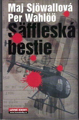 Säffleská bestie - M. Sjöwallová, P. Wahlöö