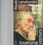 Soukromá vzpoura - P. Landovský