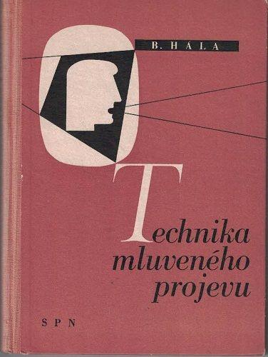 Technika mluveného projevu s hlediska fonetiky - B. Hála