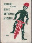Učebnice řidiče motocyklu a skútru - V. Raboch