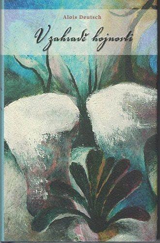 V zahradě hojnosti - A. Deutsch (podpis autora)