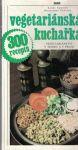 Vegetariánská kuchařka - K. Červený, D. Červená