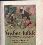 Vrabec tulák - J. Hais Týnecký