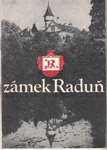 Zámek Raduň - okr. Opava