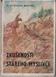 Zkušenosti starého myslivce - S. Možíšek