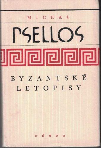 Byzantské letopisy - Michal Psellos