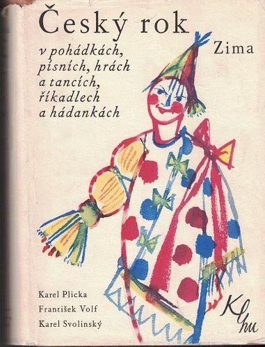 Český rok - Zima - Plicka, Volf, Svolinský