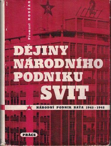 Dějiny národního podniku Svit I. - Národní podnik Baťa 1945-1948