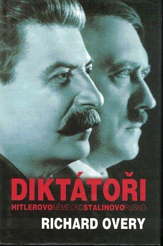 Diktátoři (Stalin a Hitler) - R. Overy