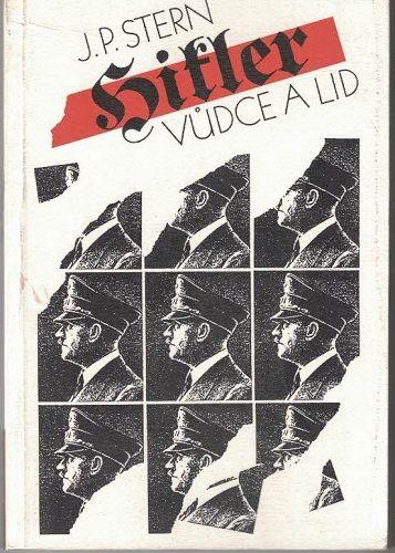 Hitler - vůdce a lid - J. P. Stern